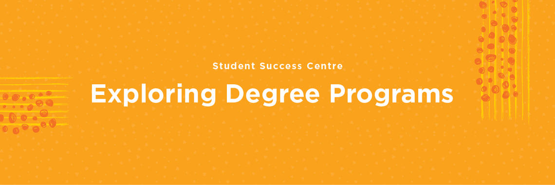Exploring Degree Programs